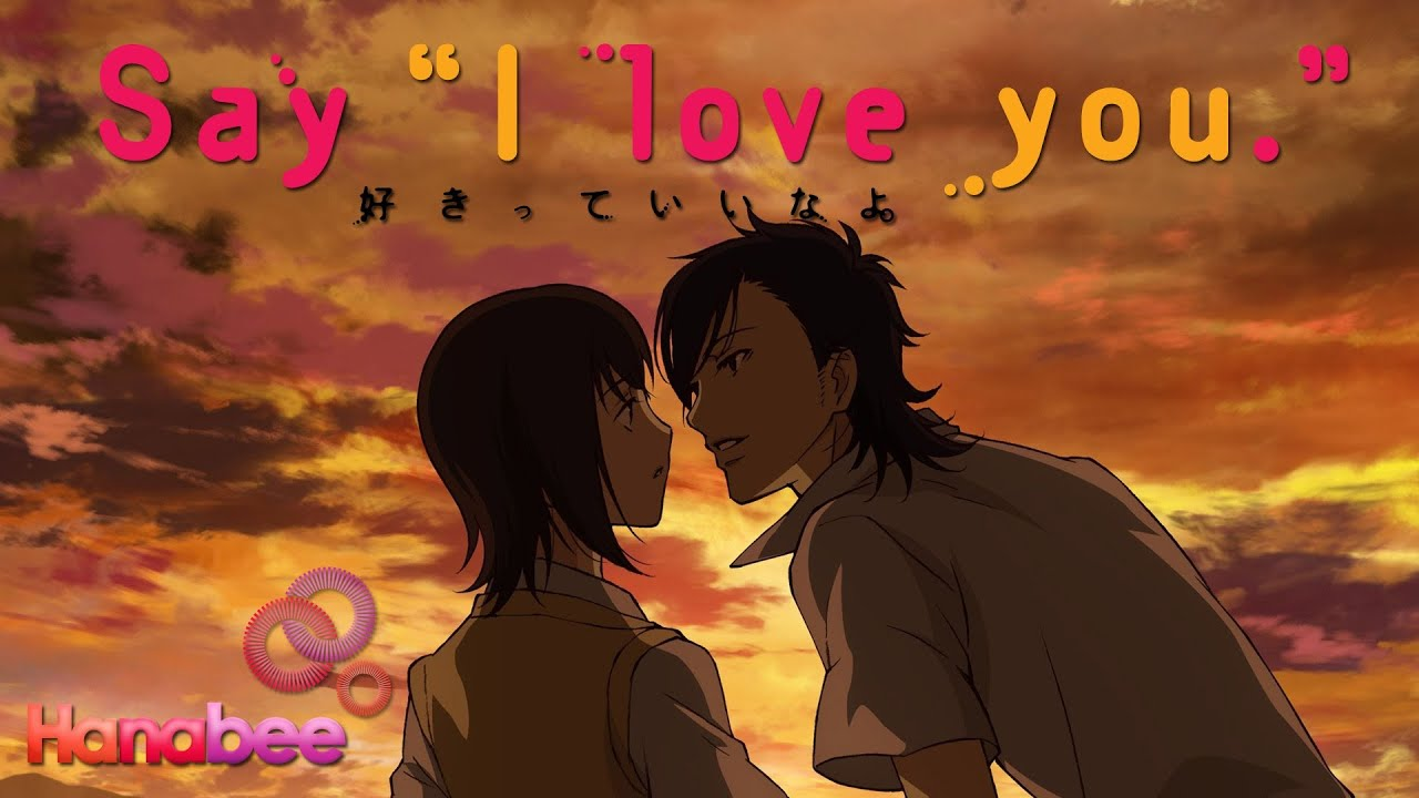 """Say, """"I Love You"""""""
